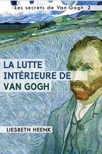 La_lutte_interieure_de_van_gogh
