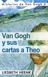 Van_gogh_y_sus_cartas_a_theo_Misterios_de_van_gogh