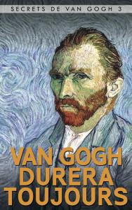 Van_gogh_durera_toujours_les_secrets_de_van_gogh